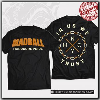 Madball - Hardcore Pride/In Us We Trust - T Shirt Black