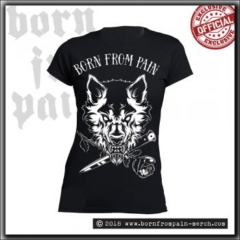 Born From Pain - Lone Wolf - Girly Shirt