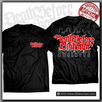 Death Before Dishonor - Unfinished Business - T Shirt
