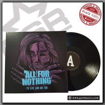 All For Nothing - To Live And Die For - LP