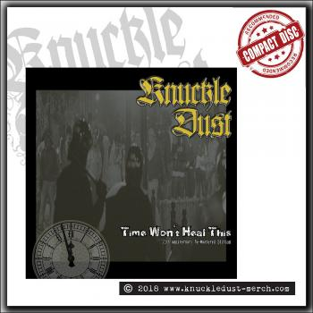 Knuckledust - Time Won't Heal This - CD digipack