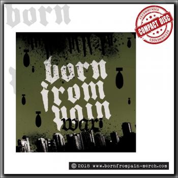 Born From Pain - War - CD