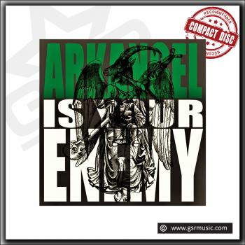 Arkangel - Arkangel Is Your Enemy | remastered | Limited CD digipack