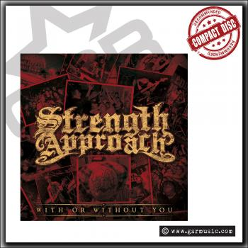 Strength Approach - With Or Without You - CD
