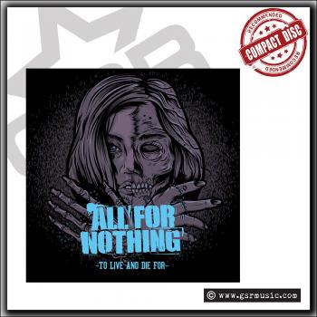 All For Nothing - To Live And Die For - CD