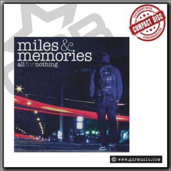 All For Nothing - Miles & Memories - CD