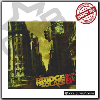 Bridge To Solace - House Of The Dying Sun - CD