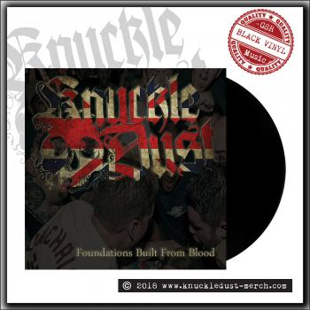 Knuckledust - Foundations Built From Blood - 7 inch