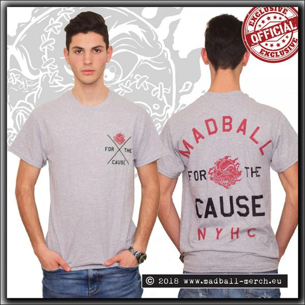 Madball - For The Cause - T Shirt Grey