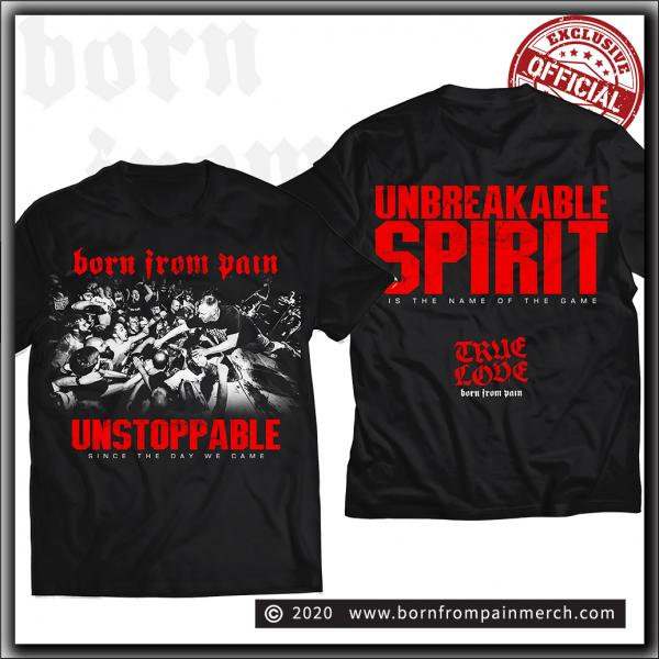 Born From Pain - Unstoppable - T Shirt Black