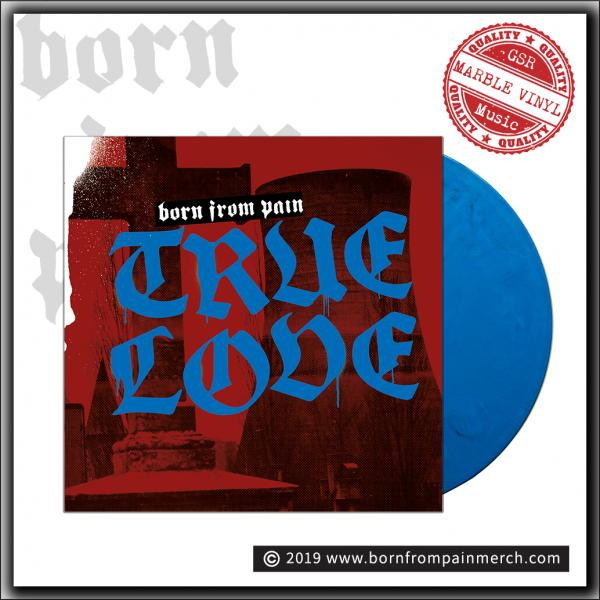 Born From Pain - True Love - Limited band only LP, blue black marble