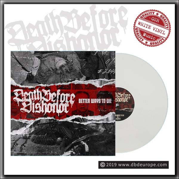 Death Before Dishonor - Better Ways To Die - LP White